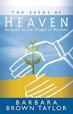The Seeds of Heaven af Barbara Brown Taylor