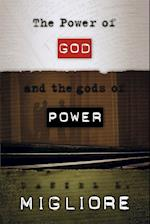 The Power of God and the gods of Power af Daniel L. Migliore