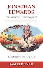 Jonathan Edwards for Armchair Theologians af James P. Byrd