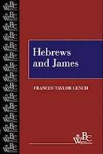 Hebrews and James (Westminster Bible Companion)
