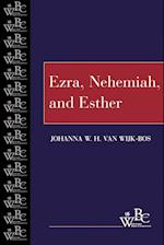 Ezra, Nehemiah, and Esther (Westminster Bible Companion)