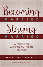 Becoming Married, Staying Married