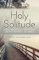Holy Solitude