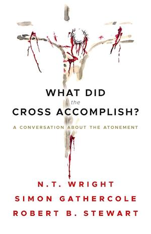 What Did the Cross Accomplish?