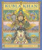 Kubla Khan af Robert Byrd, Kathleen Krull