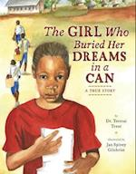 The Girl Who Buried Her Dreams in a Can af Tererai Trent