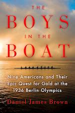 The Boys in the Boat (ALA Notable Books for Adults)