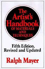 The Artist's Handbook of Materials and Techniques (ARTISTS' HANDBOOK OF MATERIALS AND TECHNIQUES)