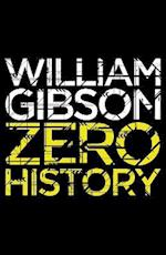 Zero History af William Gibson