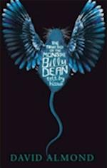 The True Tale of the Monster Billy Dean af David Almond