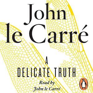 Delicate Truth af John Le Carre