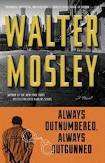 Always Outnumbered, Always Outgunned af Walter Mosley