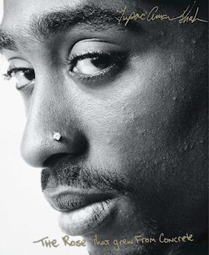Bog, paperback The Rose That Grew from Concrete af Tupac Shakur