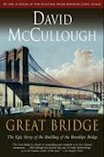 The Great Bridge (Touchstone Book)