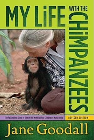 Bog, paperback My Life with the Chimpanzees af Jane Goodall