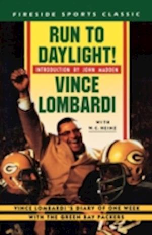 Bog, paperback RUN TO DAYLIGHT! af W C Heinz, Vince Lombardi