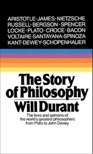 Bog, paperback The Story of Philosophy af Will Durant