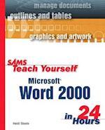 Sams Teach Yourself Microsoft Word 2000 in 24 Hours (Sams Teach Yourself in 24 Hours Paperback)