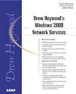 Drew Heywood's Windows 2000 Network Services