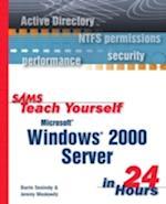 Sams Teach Yourself Microsoft Windows 2000 Server in 24 Hours (Sams Teach Yourself in 24 Hours Paperback)