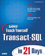 Teach Yourself Transact SQL in 21 Days (Sams Teach Yourself in 21 Days Paperback)