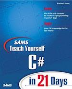 Sams Teach Yourself C# in 21 Days (Sams Teach Yourself in 21 Days Paperback)