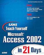 Sams Teach Yourself Microsoft Access 2002 in 21 Days [With CDROM] (Sams Teach Yourself in 21 Days Paperback)