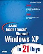 Sams Teach Yourself Microsoft Windows XP in 21 Days (Sams Teach Yourself in 21 Days Paperback)