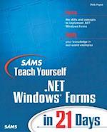 Sams Teach Yourself .Net Windows Forms in 21 Days (Sams Teach Yourself in 21 Days Paperback)