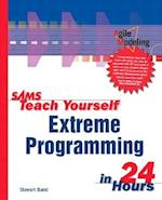 Sams Teach Yourself Extreme Programming in 24 Hours (Sams Teach Yourself in 24 Hours Paperback)