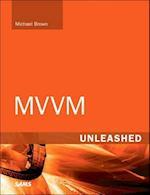 MVVM Unleashed