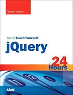 Sams Teach Yourself jQuery in 24 Hours (Sams Teach Yourself in 24 Hours)