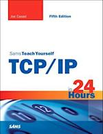 Sams Teach Yourself TCP/IP in 24 Hours (Sams Teach Yourself in 24 Hours Paperback)