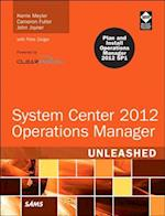 System Center 2012 Operations Manager (Unleashed)