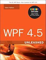 WPF 4.5 Unleashed (Unleashed)