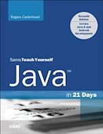 Java in 21 Days, Sams Teach Yourself (Covering Java 8) af Rogers Cadenhead