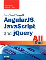Sams Teach Yourself AngularJS, Javascript, and jQuery All in One (SAMS TEACH YOURSELF)