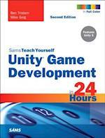 Sams Teach Yourself Unity Game Development in 24 Hours (Sams Teach Yourself in 24 Hours)