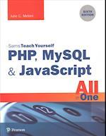 PHP, MySQL & JavaScript All in One, Sams Teach Yourself (SAMS TEACH YOURSELF)