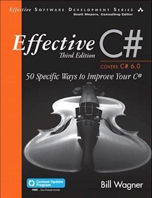 Effective C# (Covers C# 6.0), (includes Content Update Program)