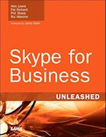 Skype for Business Unleashed (Unleashed)
