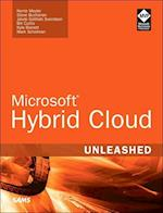 Microsoft Hybrid Cloud Unleashed With Azure Stack and Azure (Unleashed)