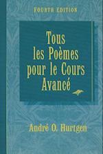 Tous Les Poemes Pour Le Cours Avance Fourth Edition