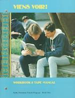 Viens Voir! Workbook/Tape Manual Level 2 1990c