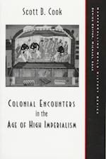 Colonial Encounters in the Age of High Imperialism (Harpercollins World History Series)