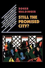 Still the Promised City? af Roger Waldinger