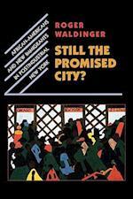 Still the Promised City?