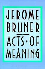 Acts of Meaning (Jerusalem-Harvard Lectures)