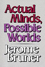 Actual Minds, Possible Worlds (Jerusalem-Harvard Lectures)