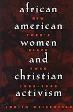 African American Women and Christian Activism af Judith Weisenfeld